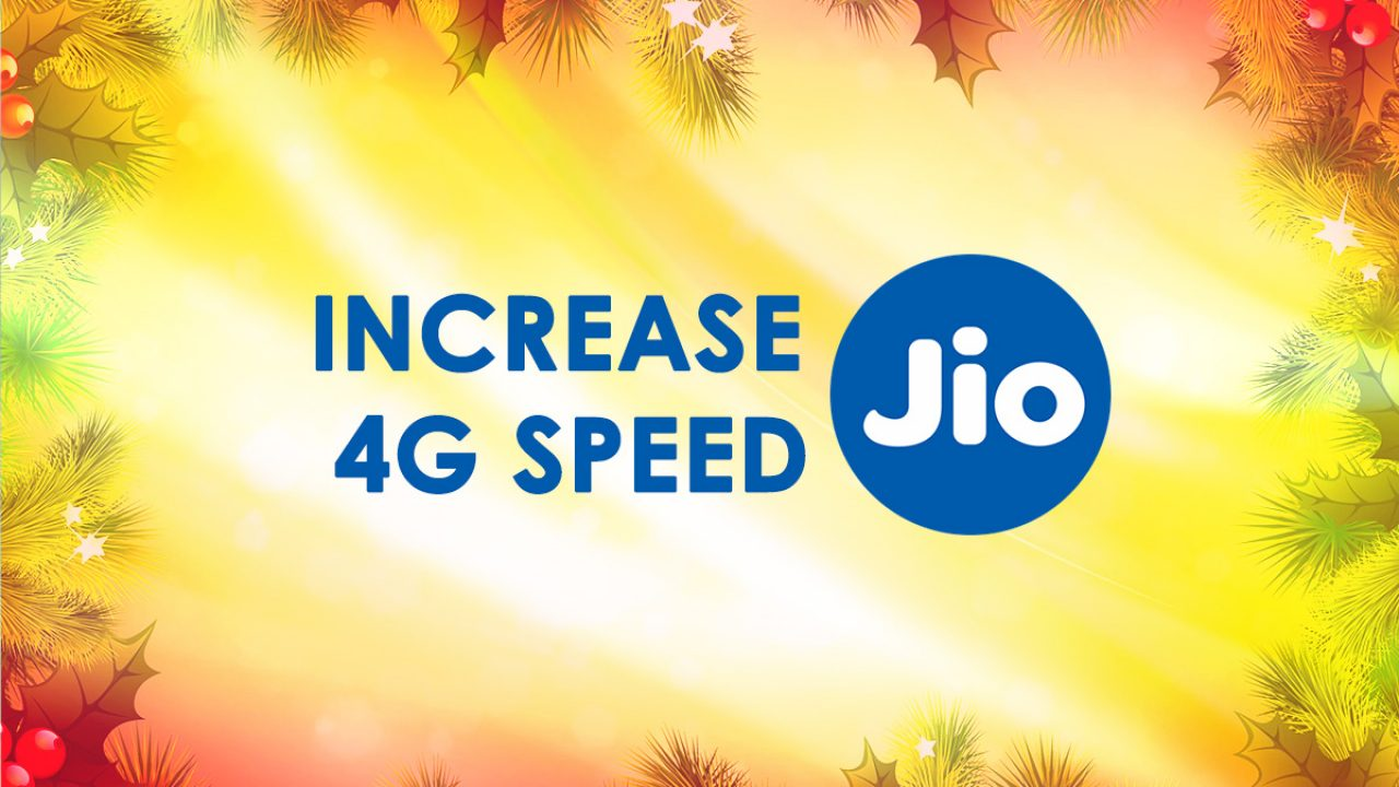 How to Increase Jio 4G Speed [Tricks] download and upload - Jio Talks